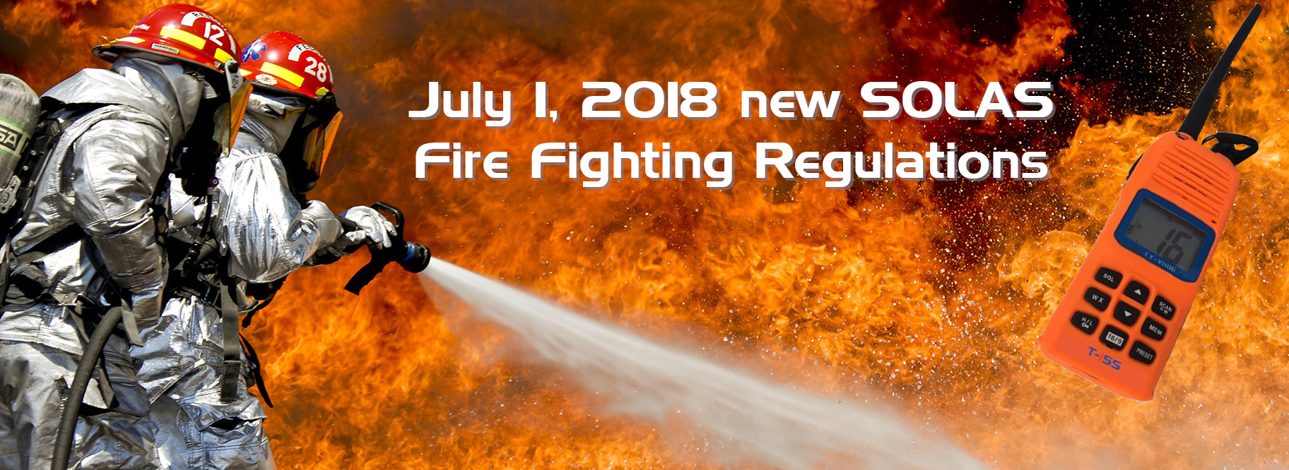 SOLAS Fire Fighting Regulations T-ISS Sffety Suppliers