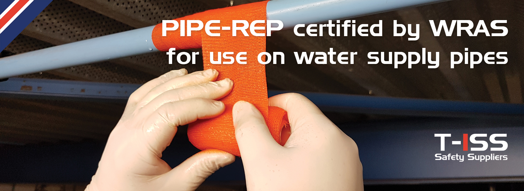 Pipe-Rep certified by WRAS for water pipe repair T-ISS safety suppliers