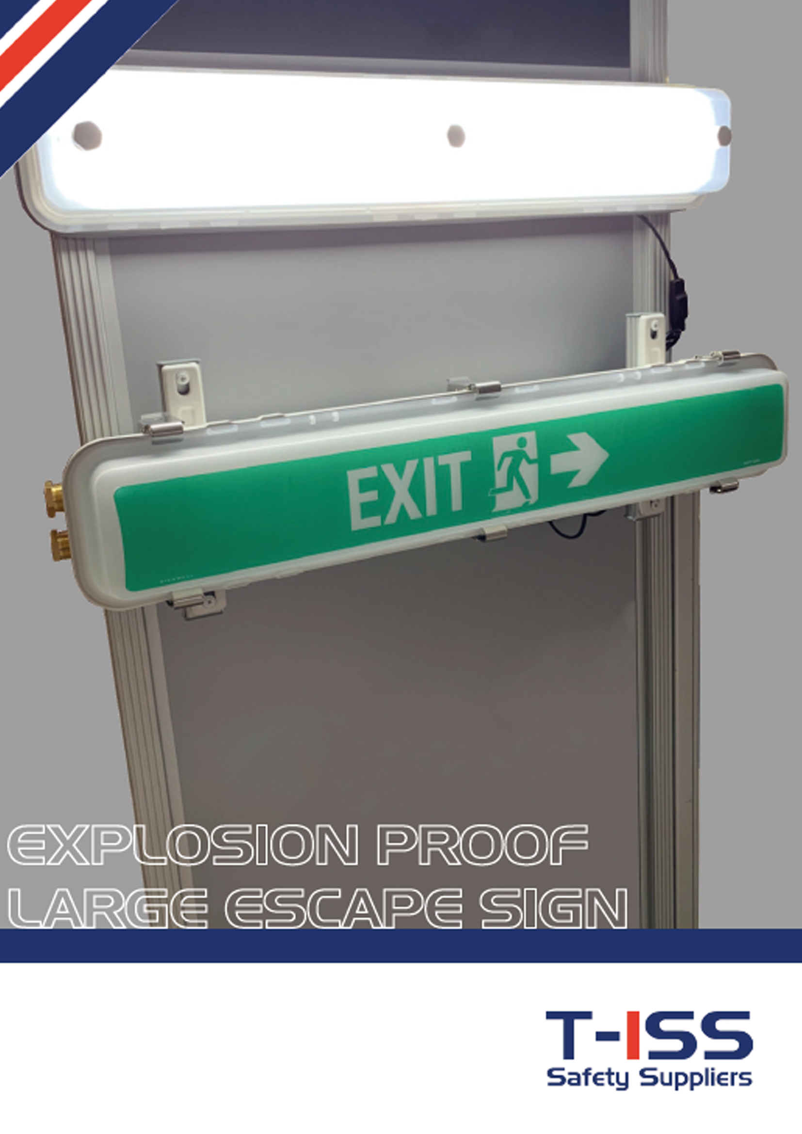 Flyer Explosion proof large escape sign by T-ISS Safety Suppliers