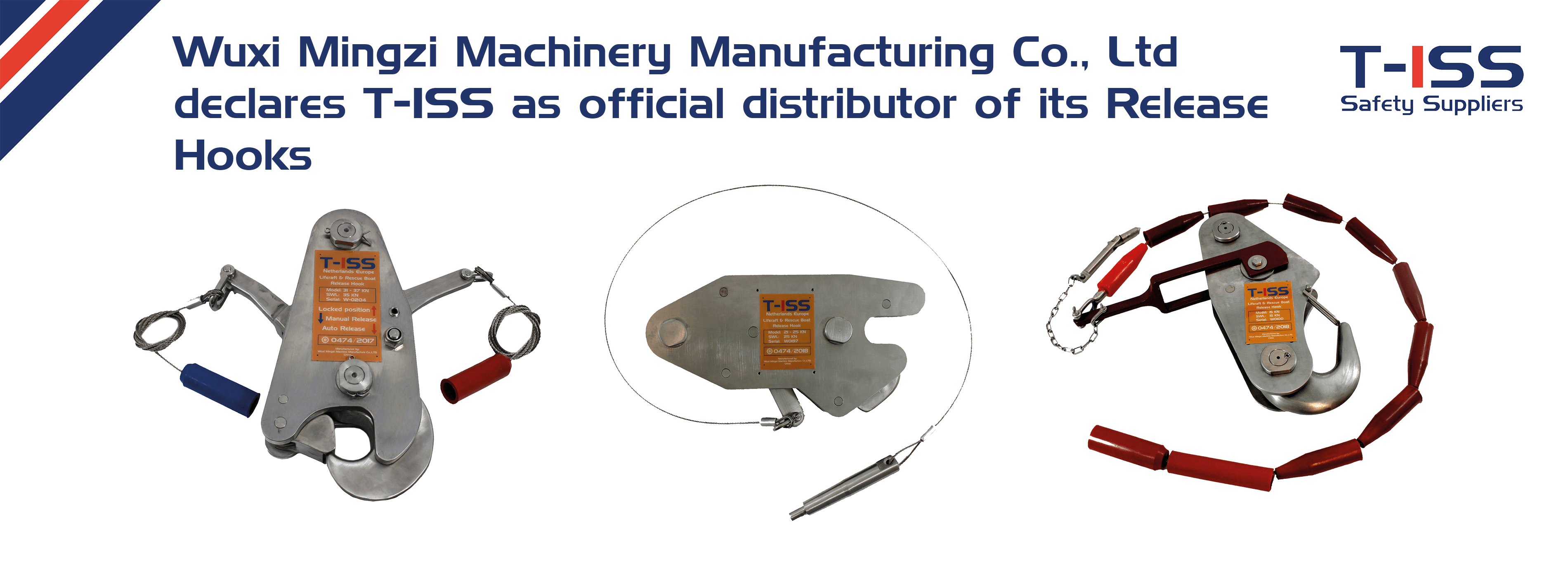 Wuxi Mingzi Machinery Manufacturing Co., Ltd declares T-ISS as official distributor of its Release Hooks